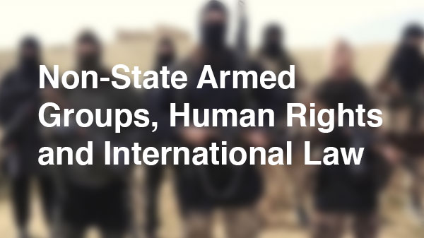 Episode 52 - Non-State Armed Groups, Human Rights and International Law